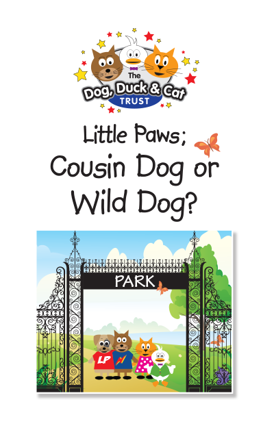 Link to storybook: Little Paws; Cousin Dog or Wild Dog?